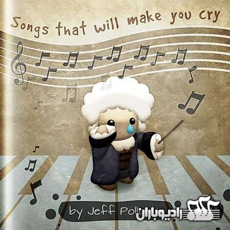 %دانلود البوم Jeff Pollack : Songs That Will Make You Cry