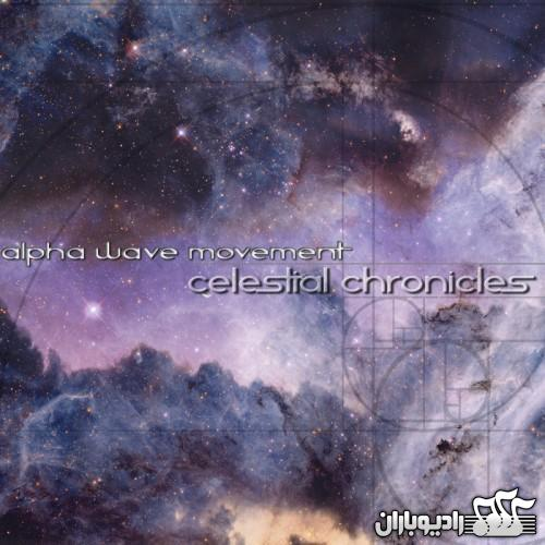 Alpha Wave Movement - Celestial Chronicles (2014)