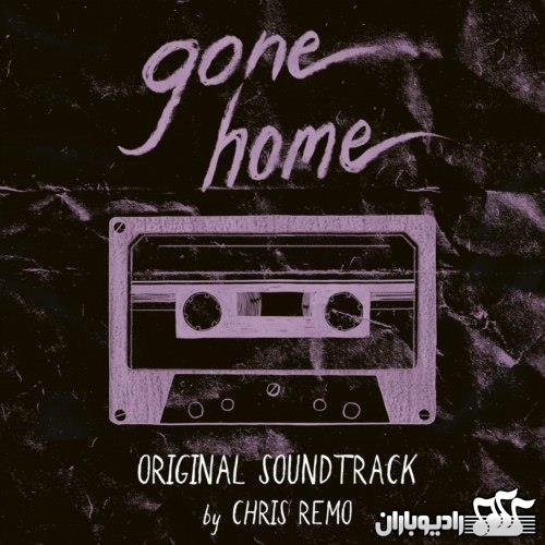 Chris Remo - Gone Home (2013)