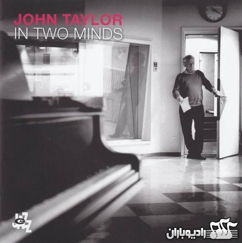 John Taylor - In two Minds (2014)