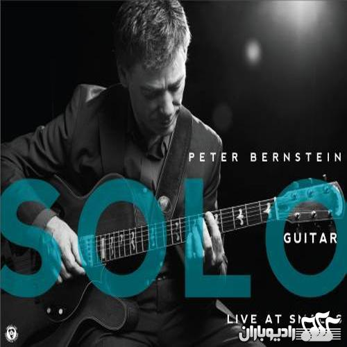 Peter Bernstein - Solo Guitar (Live At Smalls) (2013)
