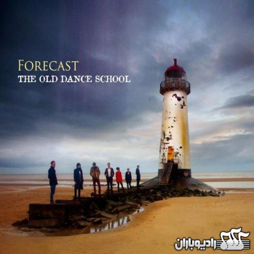 The Old Dance School - Forecast (2010)