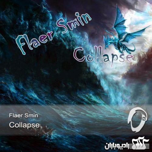 Flaer Smin - Collapse (2014)