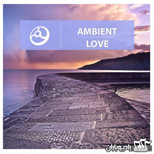 Various Artist - Ambient Love (2014)