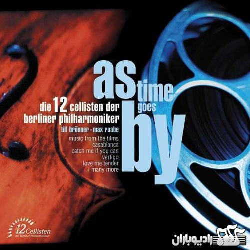 The 12 Cellists of the Berlin Philharmonic - As Times Goes By (2004)