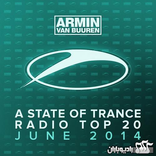 VA - A State of Trance Radio - Top 20 June 2014 Including Classic Bouns Track (2014)
