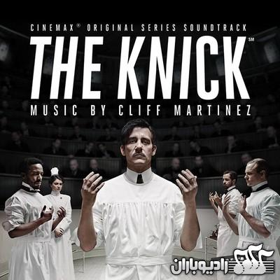 Cliff Martinez - The Knick (2014)