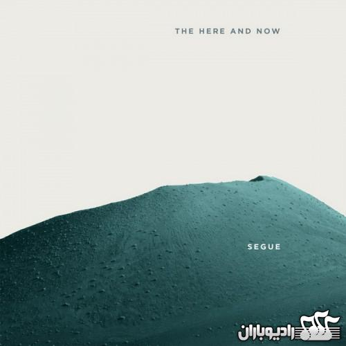 Segue - The Here And Now (2014)