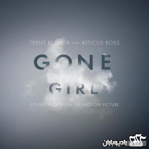 Trent Reznor & Atticus Ross - Gone Girl(2014)