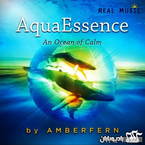 Amberfern - AquaEssence A Ocean Of Calm (2013)