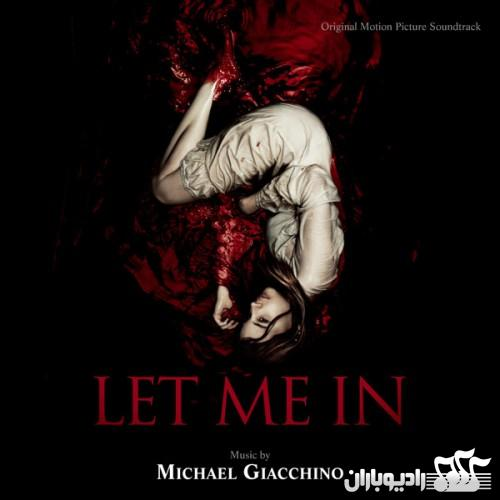 Michael Giacchino - Let Me In (2010)