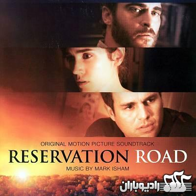 Mark Isham-Reservation Road(2007) 128Kbps (RadioBaran.ir)