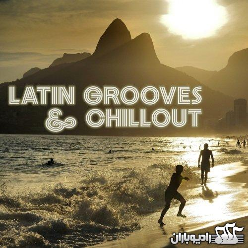 VA - Latin Grooves & Chillout (2015)