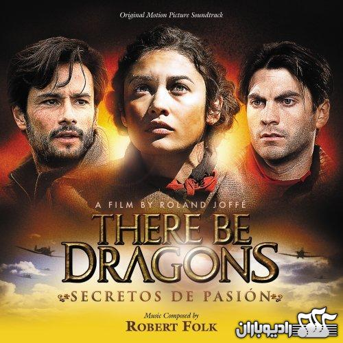 %آلبوم موسیقی فیلم There Be Dragons اثر: استفن واربک و رابرت فولک