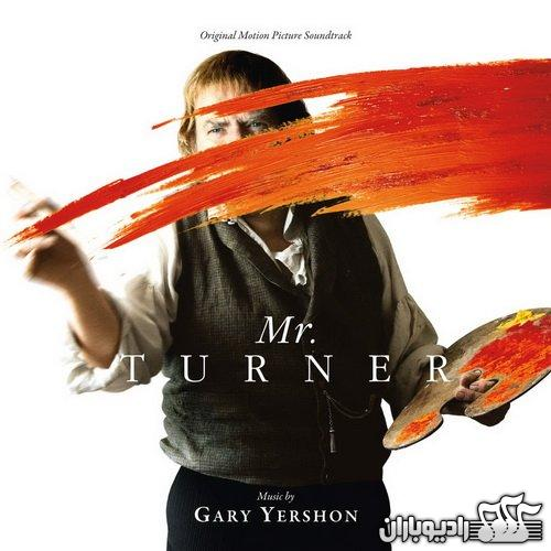 Gary Yershon – Mr. Turner (Original Motion Picture Soundtrack) (2014)