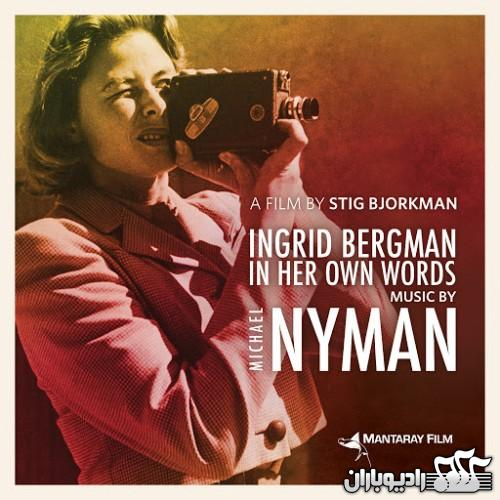 %دانلود آلبوم موسیقی فیلم Ingrid Bergman In Her Own Words اثر Michael Nyman