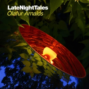 Olafur Arnalds - Late Night Tales (2016)