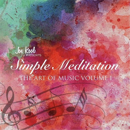 %دانلود آلبوم Simple Meditation: The Art of Music, Vol. 1 اثری از Joe Kool