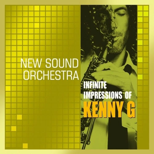 %دانلود آلبوم موسیقی Infinite Impressions Of Kenny G اثری از New Sound Orchestra