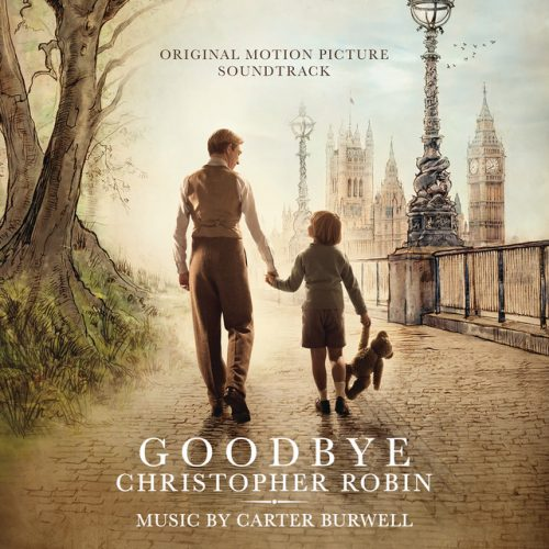 Carter Burwell - Goodbye Christopher Robin