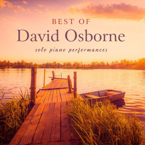 %دانلود آلبوم Best of David Osborne: Solo Piano Performances اثری از David Osborne