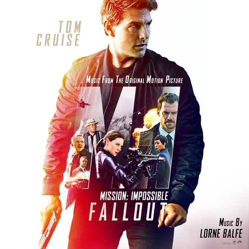 %دانلود آلبوم موسیقی Lorne Balfe   Mission Impossible   Fallout