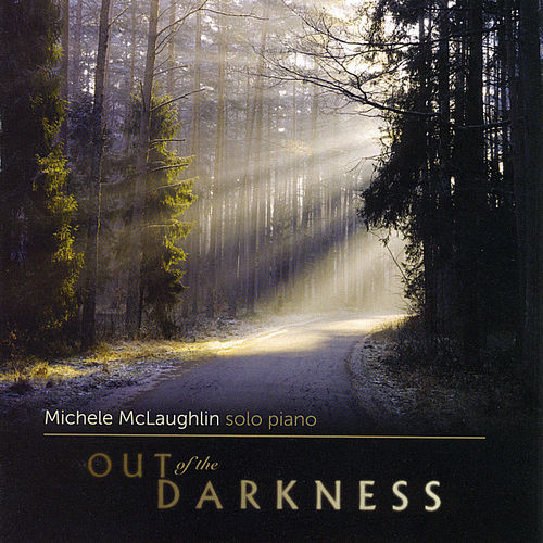 %دانلود آلبوم موسیقی Michele McLaughlin   Out of the Darkness