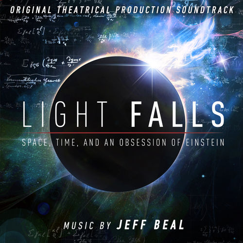 %دانلود آلبوم Jeff Beal   Light Falls: Space, Time, and an Obsession of Einstein