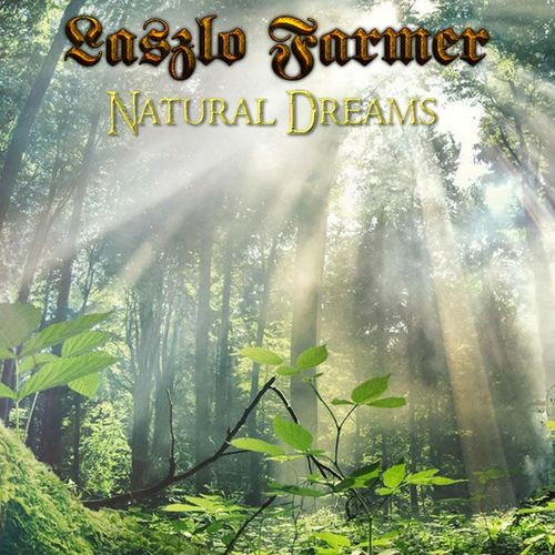 %دانلود آلبوم Laszlo Farmer   Natural Dreams