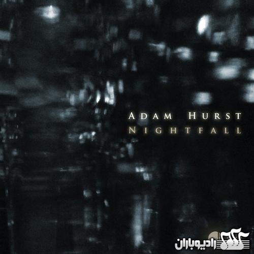 Adam Hurst - Nightfall (2013)