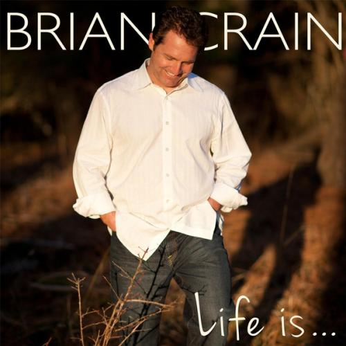 Brian Crain - life is 2013