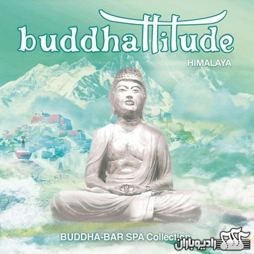 Buddhattitude Himalaya Buddha Bar Spa Collection 2013 دانلود آلبوم جدید Buddha Bar با نام Buddhattitude   Himalaya