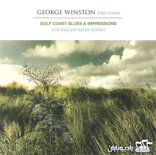 George Winston - Gulf Coast Blues 2006