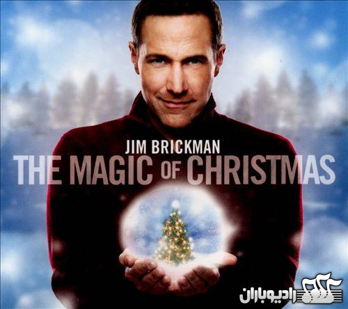 Jim Brickman – The Magic Of Christmas دانلود آلبم جدید وبسیار زیبای Jim Brickman بنام  The Magic Of Christmas