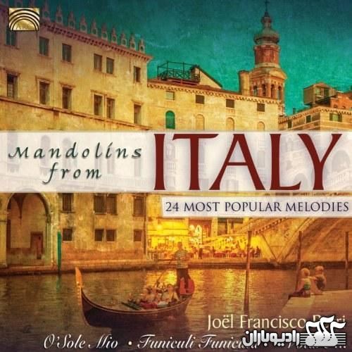 Joel Francisco Perri - Mandolins from Italy - 24 Most Popular Melodies