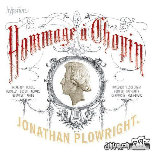 Jonathan Plowright - Hommage a Chopin 2010