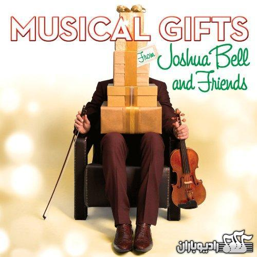 Joshua Bell - Musical Gifts From Joshua Bell And Friends (2013)