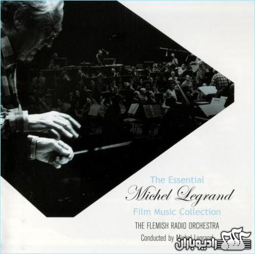 Michel Legrand - The Essential Michel Legrand ~ Film Music Collection 2005