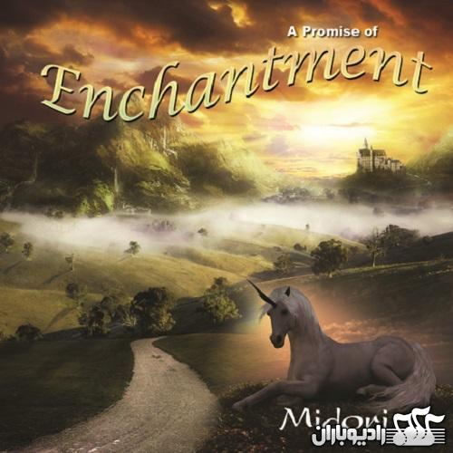 Midori - A Promise Of Enchantment 2011