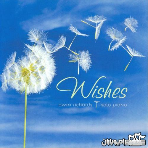 Owen Richards - Wishes 2006