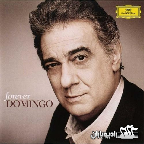 Placido Domingo - Forever Domingo (2012)