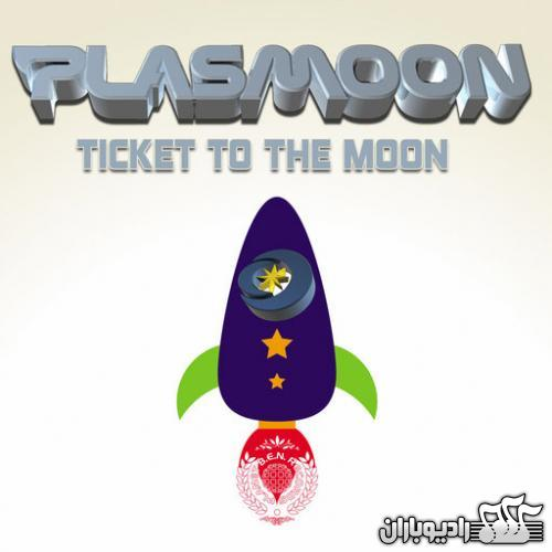 Plasmoon - Ticket To The Moon (2013)
