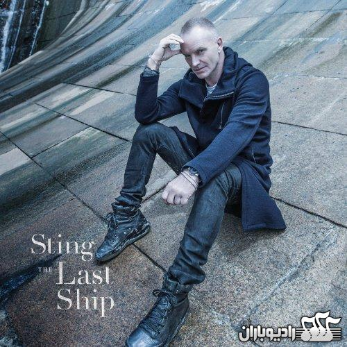 Sting - The Last Ship (Super Deluxe Edition) 2013