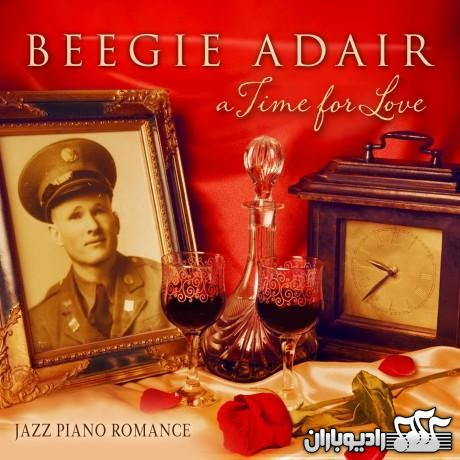 The Beegie Adair Trio - A Time for Love 2013