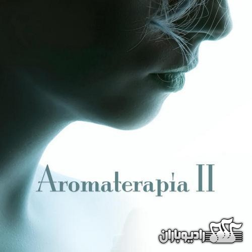 The Harmony Group - Aromaterapia II (2013)