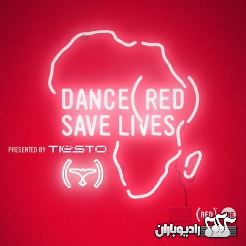 Tiësto – Dance (RED) Save Lives