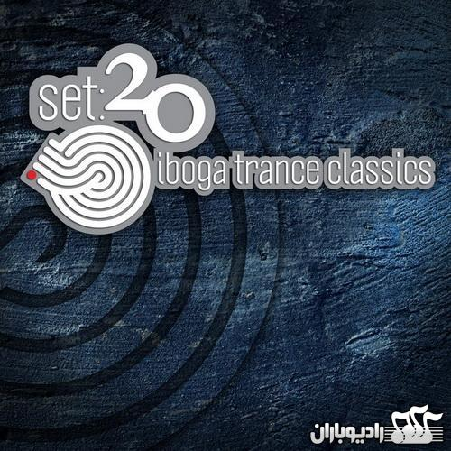 Various Artists - Iboga Trance Classics Set 20 (2014)