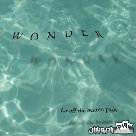 Wonder - Far Off The Beaten Path 2012