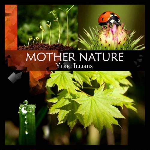 Ylric Illians - Mother Nature (2012)