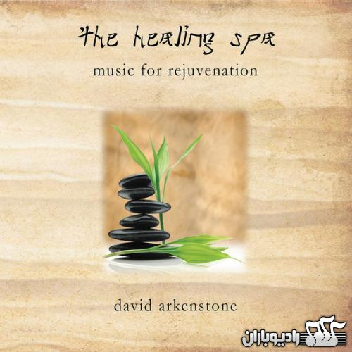 david arkenstone - the healing spa 2012